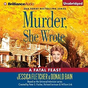Murder, She Wrote: A Fatal Feast Audiobook