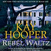 Rebel Waltz | [Kay Hooper]