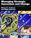 Managing Strategic Innovation and Change: A Collection of Readings by Tushman Michael L. Anderson Philip C. (1996-08-22) Paperback