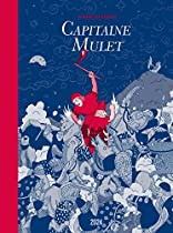 CAPITAINE MULET (HORS COLLECTION) (FRENCH EDITION)