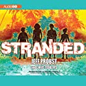 Stranded (       UNABRIDGED) by Jeff Probst, Chris Tebbetts Narrated by Charles Carroll