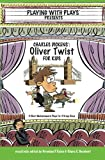 img - for Charles Dickens' Oliver Twist for Kids: 3 Short Melodramatic Plays for 3 Group Sizes book / textbook / text book