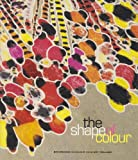 Shape Of Color: Excursions In Color Field Art, 1950-2005, The
