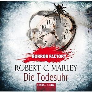 Die Todesuhr (Horror Factory 9) Hörbuch