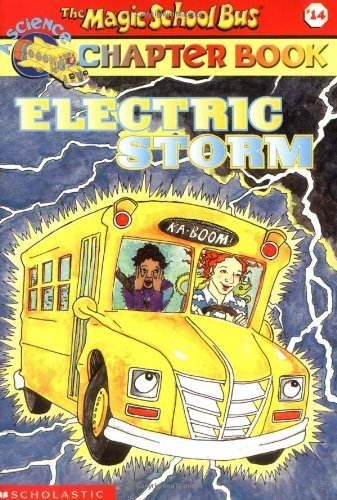 Electric Storm (Magic School Bus Chapter Book)