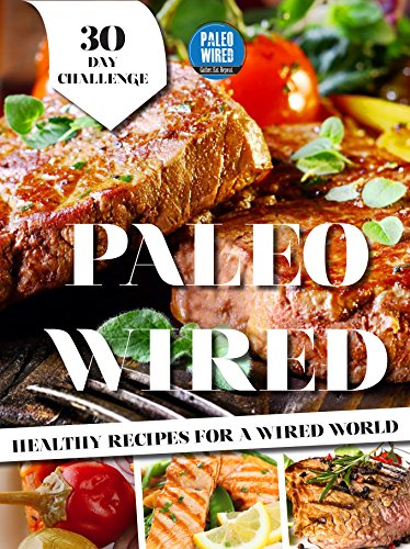 Paleo 30 Day Challenge Guide for Beginners -30 Day Weight Loss Guide: A BEGINNER'S GUIDE TO HEALTHY RECIPES FOR WEIGHT LOSS AND OPTIMAL HEALTH'(Paleo Diet, Diet Challenge, Paleo Guide to weight loss) by Melita Green