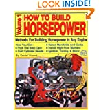 How to Build Horsepower: Volume 1