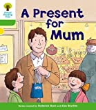 A Present for Mum. Roderick Hunt, Thelma Page