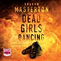 Dead Girls Dancing Audiobook by Graham Masterton Narrated by Deirdre O'Connell