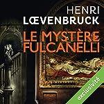 Le mystère Fulcanelli (Ari Mackenzie 3) | Henri Loevenbruck