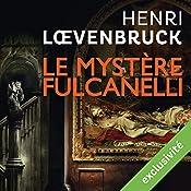 Le mystère Fulcanelli (Ari Mackenzie 3)   Henri Loevenbruck