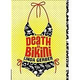Death by Bikini (The Death by ... Mysteries) ~ Linda C. Gerber