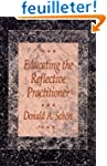 Educating the Reflective Practitioner...