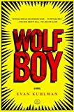 Wolf Boy: A Novel
