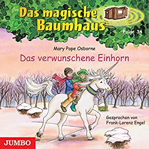 Das verwunschene Einhorn (Das magische Baumhaus 34) Hörbuch
