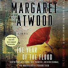 The Year of the Flood | Livre audio Auteur(s) : Margaret Atwood Narrateur(s) : Bernadette Dunne, Katie MacNichol, Mark Bramhall