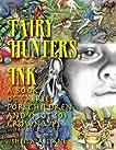 Fairy Hunters, InK.
