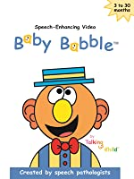 Baby Babble - Speech Enhancing Video for Babies and Toddlers
