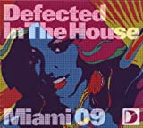 Various Artists Defected In The House Miami 09