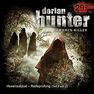 Hexensabbat - Reifeprüfung (Dorian Hunter 29.2) Hörspiel