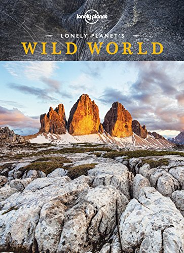 Lonely Planet's Wild World, by Lonely Planet