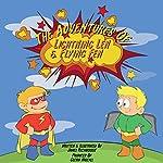 The Adventures of Lightning Len & Flying Fen   James Richardson