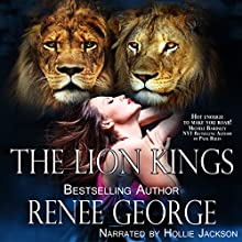 The Lion Kings: The Lion Kings (       UNABRIDGED) by Renee George Narrated by Hollie Jackson