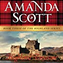 Highland Treasure: The Highland Series (       UNABRIDGED) by Amanda Scott Narrated by Carolyn Bonnyman
