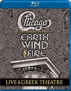 Chicago/Earth, Wind & Fire - Live At The Greek Theatre [Blu-ray]