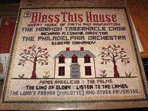 Mormon Tabernacle Choir Bless This House