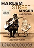Harlem Street Singer (The Reverend Gary Davis Story)