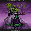 Brenda and Effie Forever! Audiobook by Paul Magrs Narrated by Joanna Tope