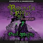 Brenda and Effie Forever! | Paul Magrs