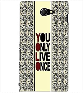 PrintDhaba Quote D-3354 Back Case Cover for SONY XPERIA M2 (Multi-Coloured)