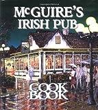 img - for Mcguire's Irish Pub Cookbook by Tirsch, Jessie (1998) [Hardcover] book / textbook / text book