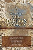 img - for What Are the Jordan Codices book / textbook / text book