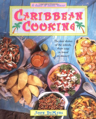 Caribbean Cooking by John Demers