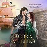 Once a Mistress   Debra Mullins