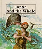 Jonah and the Whale (People of the Bible) (0817219846) by Storr, Catherine