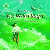 Die Wellenläufer (Die Wellenläufer 1) Hörbuch