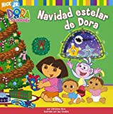 Navidad estelar de Dora (Doras Starry Christmas) (Dora the Explorer 8x8) (Spanish Edition)