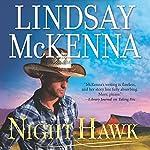 Night Hawk: Wyoming Series, Book 10 | Lindsay McKenna