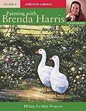 Painting with Brenda Harris, Volume 4: Gorgeous Gardens