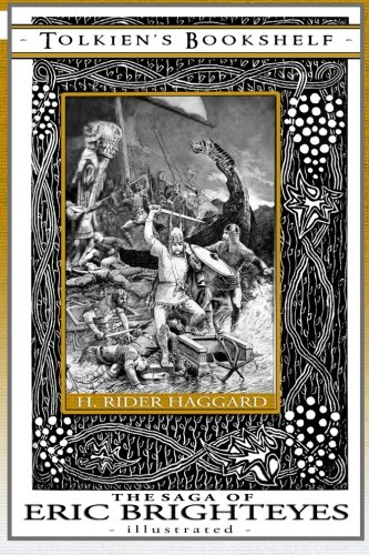 The Saga of Eric Brighteyes - Illustrated: Tolkien's Bookshelf #6 (Volume 6) PDF
