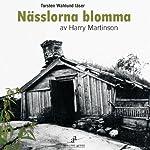 Nässlorna blomma [The Nettles Flower] | Harry Martinsson