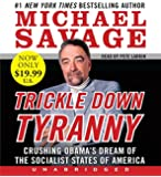 Trickle Down Tyranny Low Price Cd: Crushing Obama's Dreams of a Socialist America