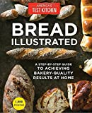 img - for Bread Illustrated: A Step-By-Step Guide to Achieving Bakery-Quality Results At Home book / textbook / text book