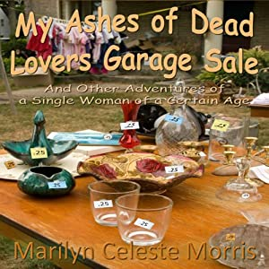 My Ashes of Dead Lovers Garage Sale Audiobook
