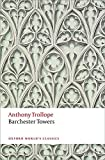 Anthony Trollope Barchester Towers (Oxford World's Classics)
