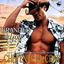 Branded for You: Riding Tall (       UNABRIDGED) by Cheyenne McCray Narrated by David Quimby